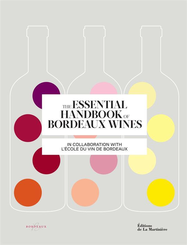 The essential handbook of Bordeaux wines