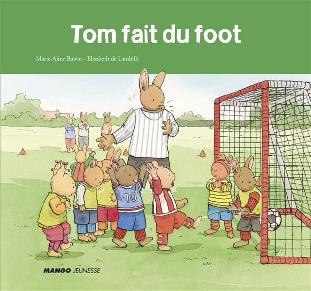 Tom fait du foot