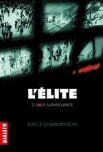 Vente EBooks : L'élite T02  - Joëlle Charbonneau