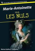 Vente Livre Numérique : Marie-Antoinette pour les Nuls  - Marion GODFROY T. DE BORMS