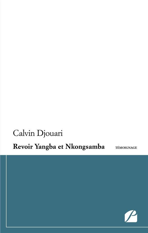 Revoir Yangba et Nkongsamba