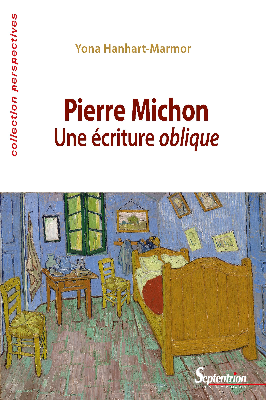 Pierre Michon ; une écriture oblique