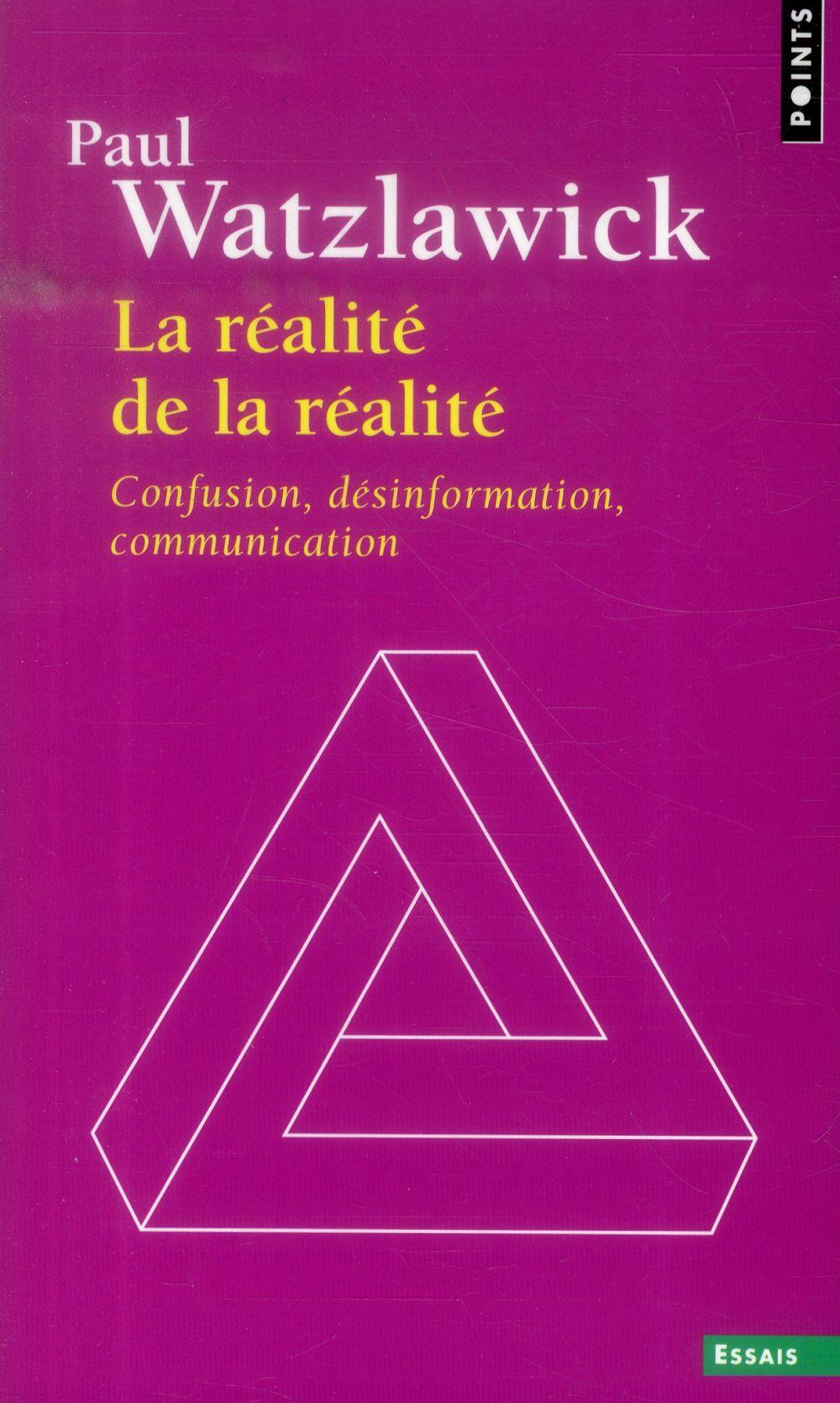 REALITE DE LA REALITE. CONFUSI