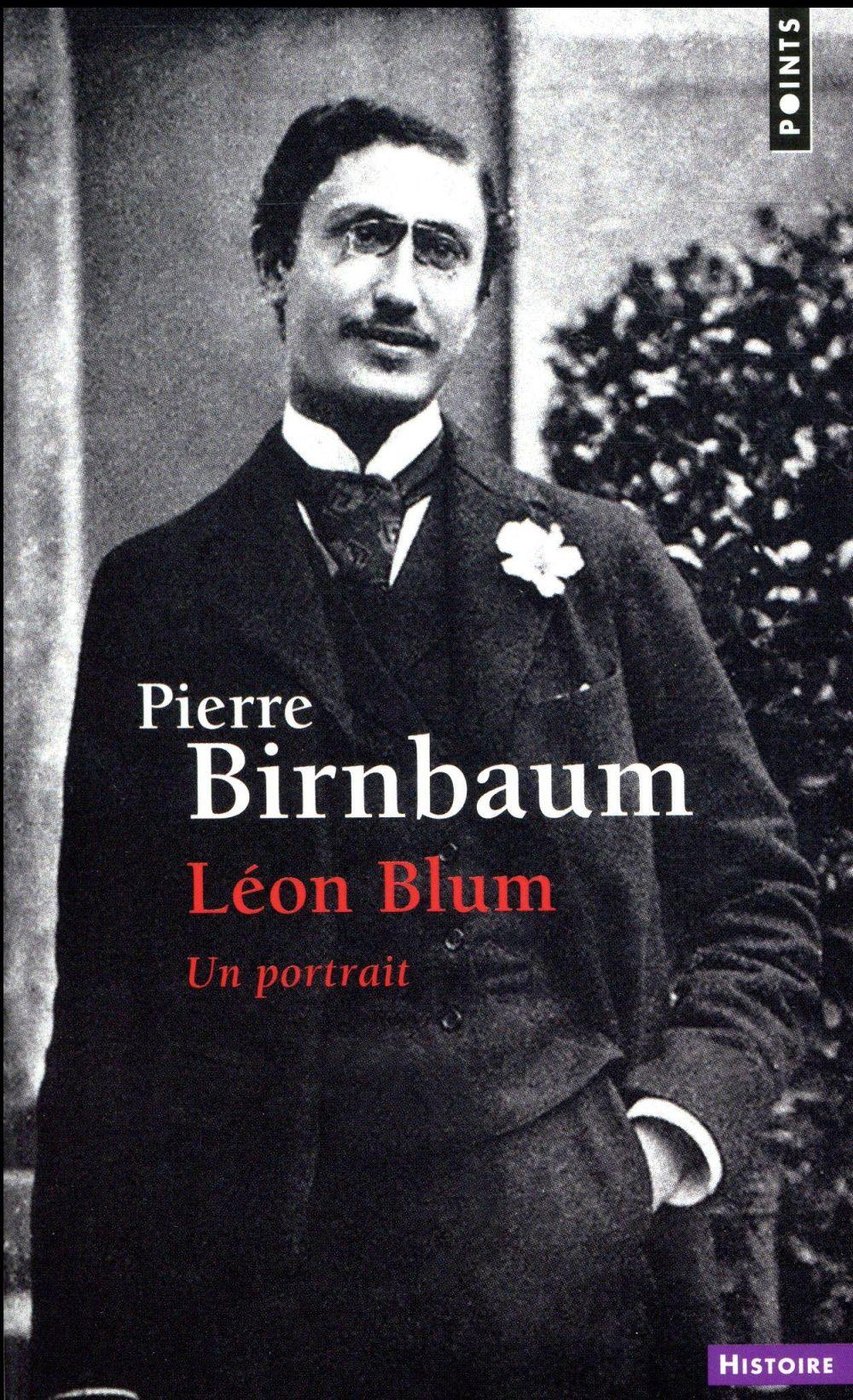 Léon Blum ; un portrait