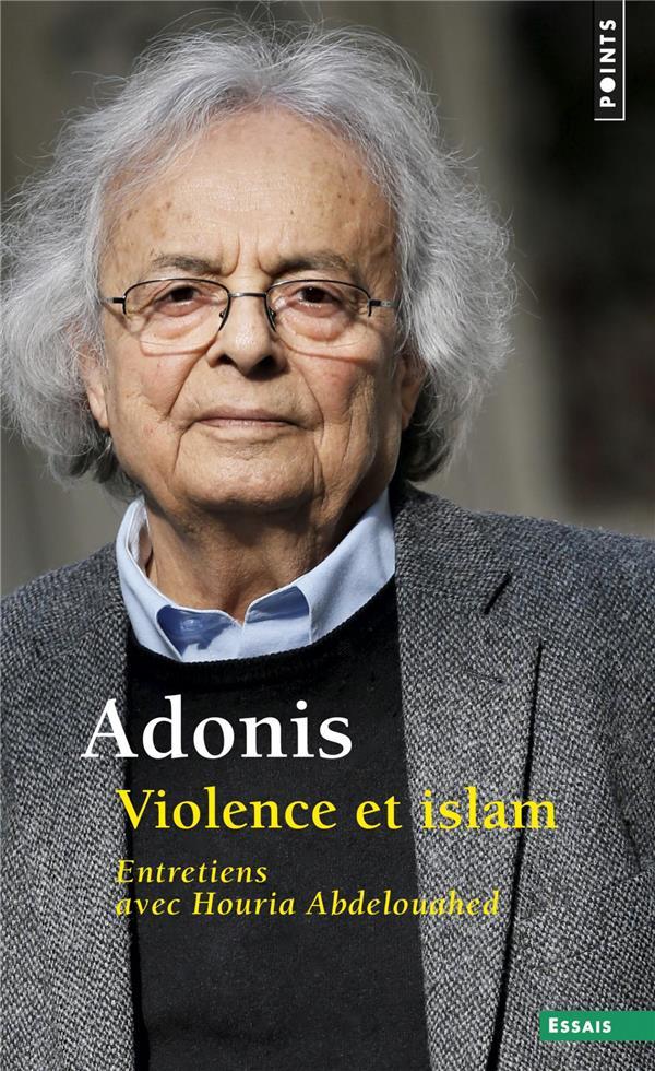 Violence et islam ; entretiens avec Houria Abdelouahed