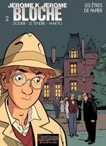 Vente EBooks : Jérôme K. Jérôme Bloche tome 2 - LES ETRES DE PAPIER  - Makyo - Le Tendre