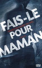 Vente Livre Numérique : Fais-le pour maman  - François-Xavier Dillard