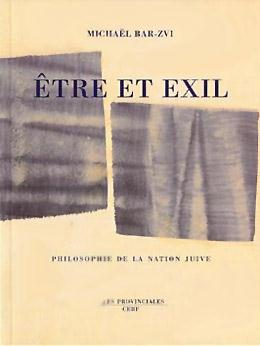 être et exil ; philosophie de la nation juive