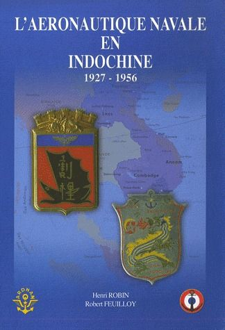 L'aéronautique navale en Indochine 1927-1956