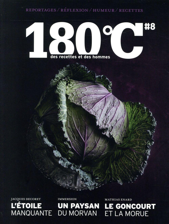 180°c n.8 ; l'etoile manquante, un paysan du morvan, le goncourt et la morue