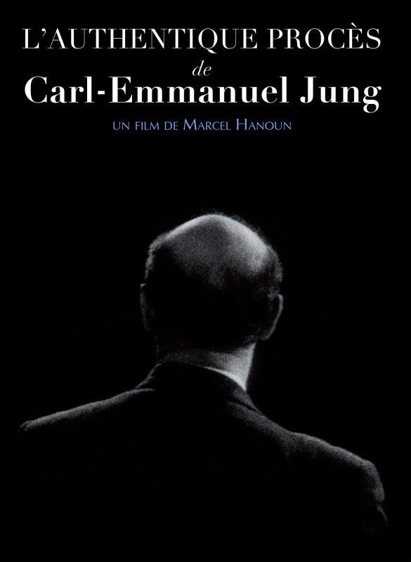 L'Authentique procès de Carl-Emmanuel Jung