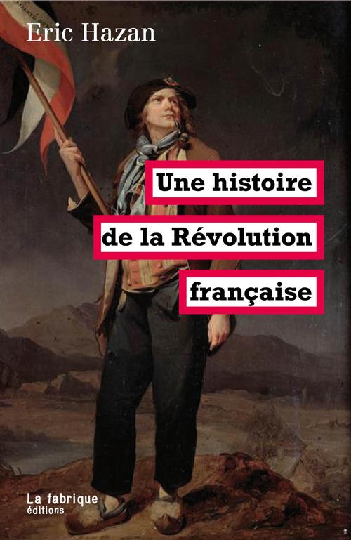 Une histoire de la Révolution française