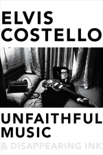 Unfaithful Music and Disappearing Ink  - Elvis Costello