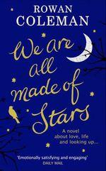 Vente EBooks : We Are All Made of Stars  - Rowan Coleman