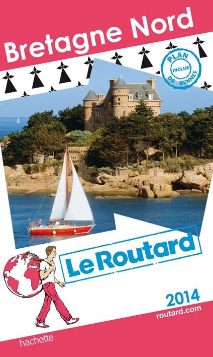 Guide Du Routard; Bretagne Nord (Edition 2014)