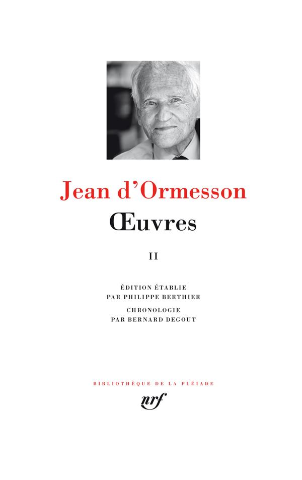 ORMESSON JEAN D- - OEUVRES - VOL02