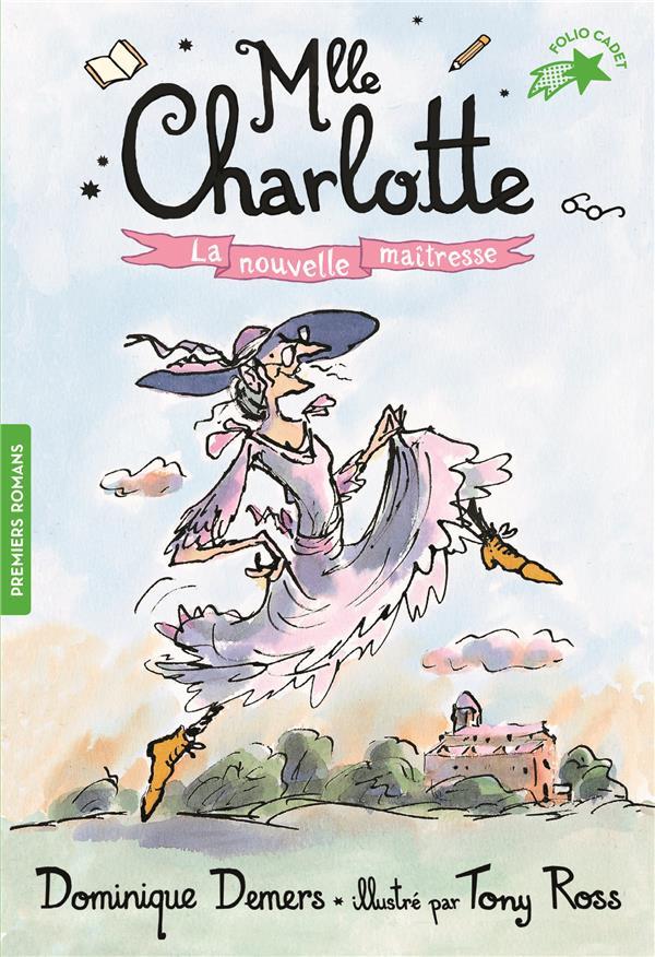 Mlle Charlotte T.1 ; la nouvelle maîtresse