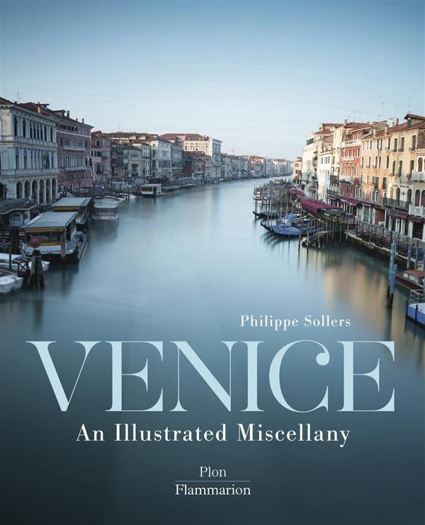 Venice - an illustrated miscellany