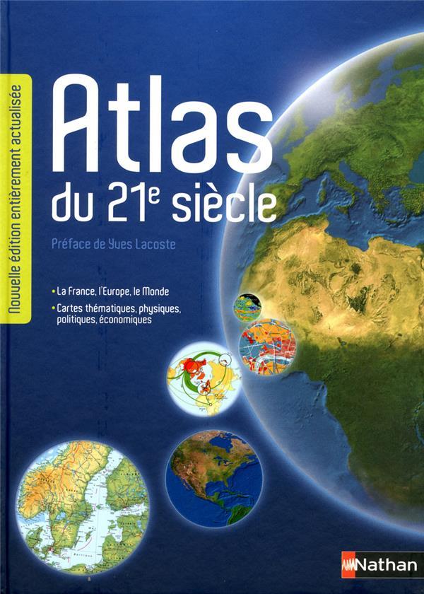 Atlas Du 21e Siecle (Edition 2012)