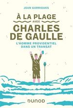 Vente Livre Numérique : A la plage avec Charles de Gaulle  - Jean Garrigues