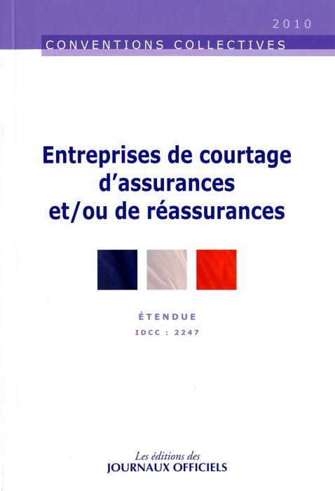 Entreprises De Courtage, D'Assurances Et/Ou De Reassurances ; Etendue Idcc : 2247