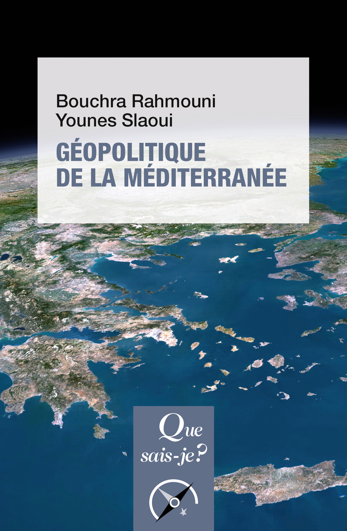 Géopolitique de la méditerranée  - Younes Slaoui