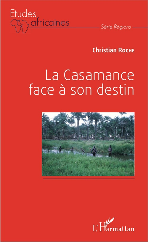 Casamance face à son destin