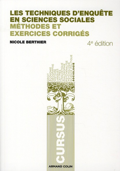 Les Techniques D'Enquete En Sciences Sociales ; Methode Et Exercices Corriges (4e Edition)