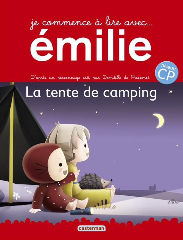 Je commence a lire avec Emilie t.5 ; la tente de camping