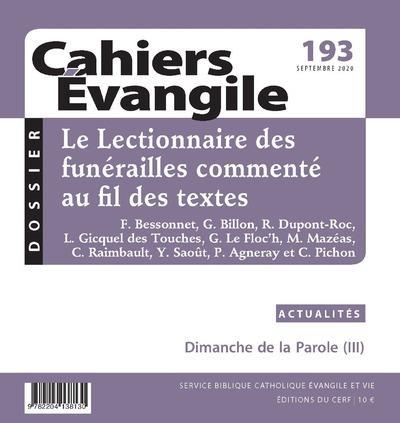 CAHIERS DE L'EVANGILE N.193  -  LE LECTIONNAIRE DES FUNERAILLES COMMENTE AU FIL DES TEXTES