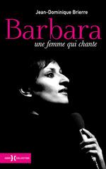 Vente EBooks : Barbara ; une femme qui chante  - Jean-Dominique BRIERRE