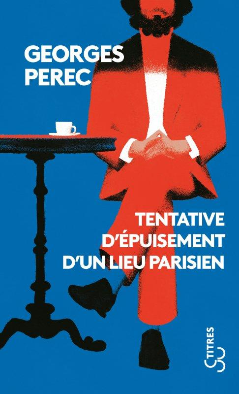 TENTATIVE D'EPUISEMENT D'UN LIEU PARISIEN