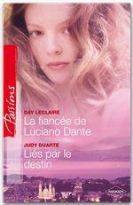 Vente Livre Numérique : La fiancée de Luciano Dante - Liés par le destin  - Judy Duarte - Day Leclaire