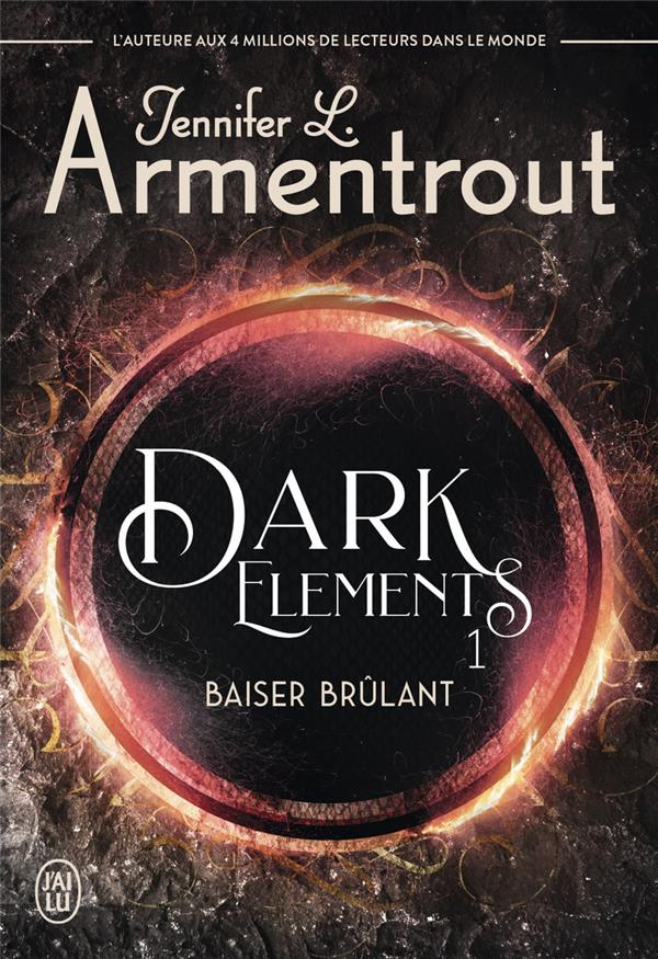 Dark elements t.1 ; baiser brûlant