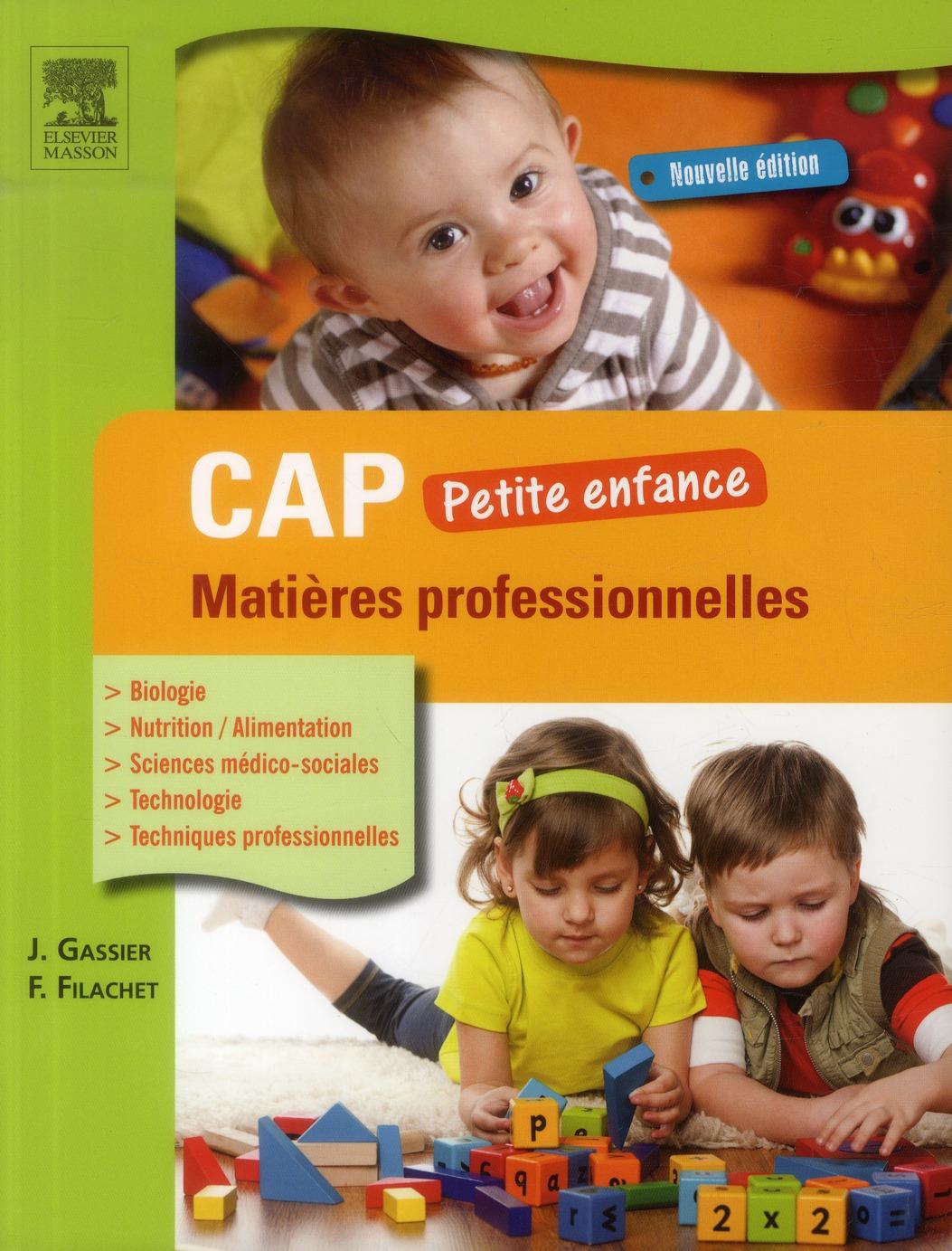 CAP PETITE ENFANCE MATIERES PROFESSIONNELLES 3ED Gassier Jacqueline