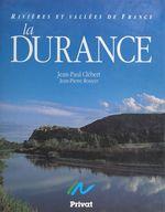 La Durance  - Jean-Pierre Rouyer - Jean-Paul Clébert