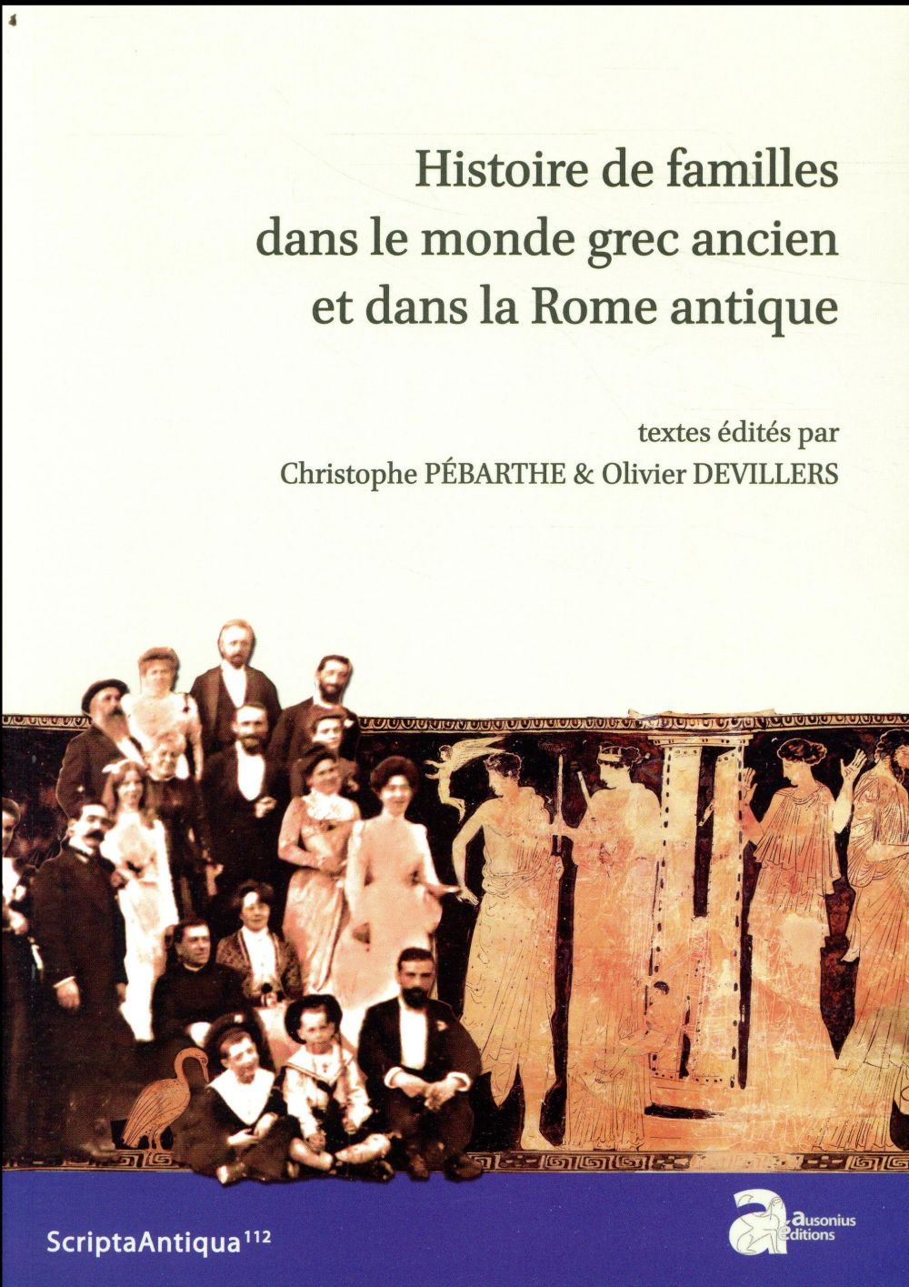 Histoires de famille dans le monde grec ancien et dans la Rome antique