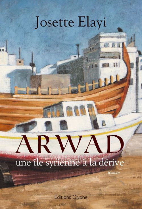 Arwad ; une île syrienne à la dérive