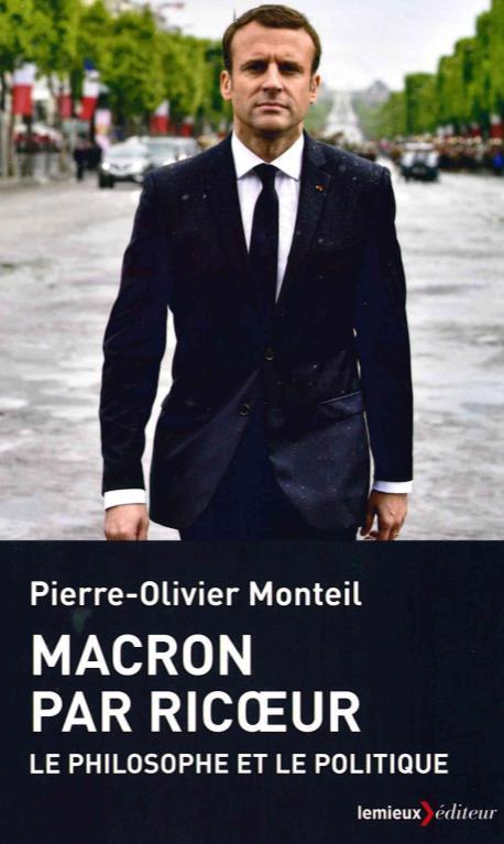 Macron par Ricoeur ; le philosophe et le politique