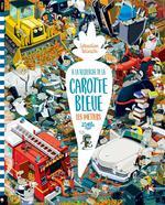 Couverture de A La Recherche De La Carotte Bleue: Les Metiers