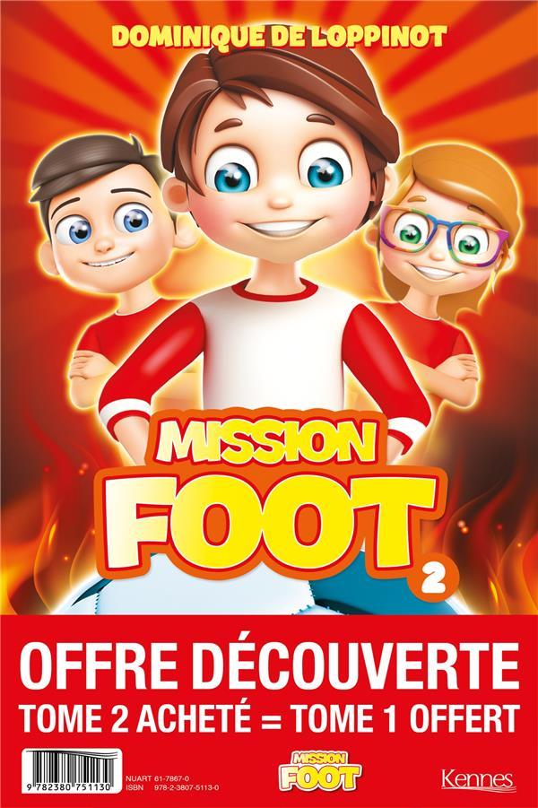 Mission foot T.2 ; opération Phénix