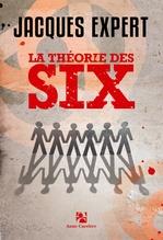 Vente EBooks : La théorie des six  - Jacques Expert