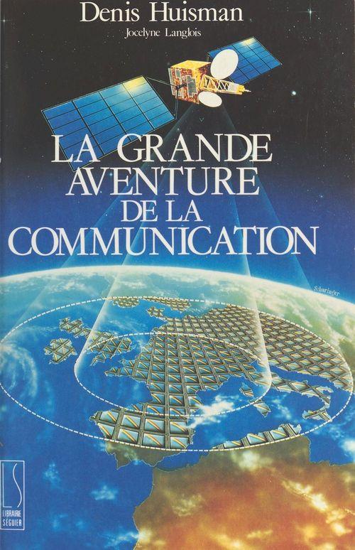La Grande Aventure de la communication