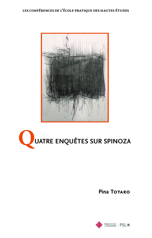 Quatre enquêtes sur Spinoza