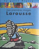 Vente Livre Numérique : Mes premières images Larousse  - Claude Helft