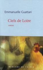 Ciels de Loire  - Emmanuelle Guattari - Emmanuelle Guattari