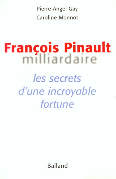 Francois pinault milliardaire