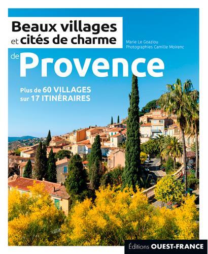 Beaux villages et cités de charme de Provence (édition 2020)