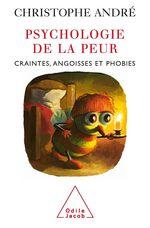 Vente EBooks : Psychologie de la peur  - Christophe Andre