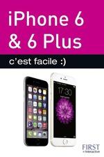 Vente EBooks : Iphone 6, 6 PLUS c'est facile  - Sébastien LECOMTE - Yasmina SALMANDJEE LECOMTE